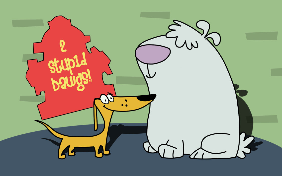 2_Stupid_Dogs_by_arcapadine