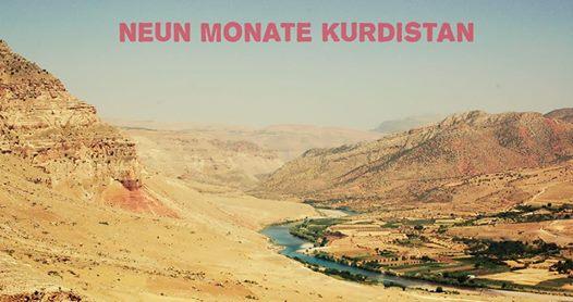 9 Monate Kurdistan – Ein Bericht über...
