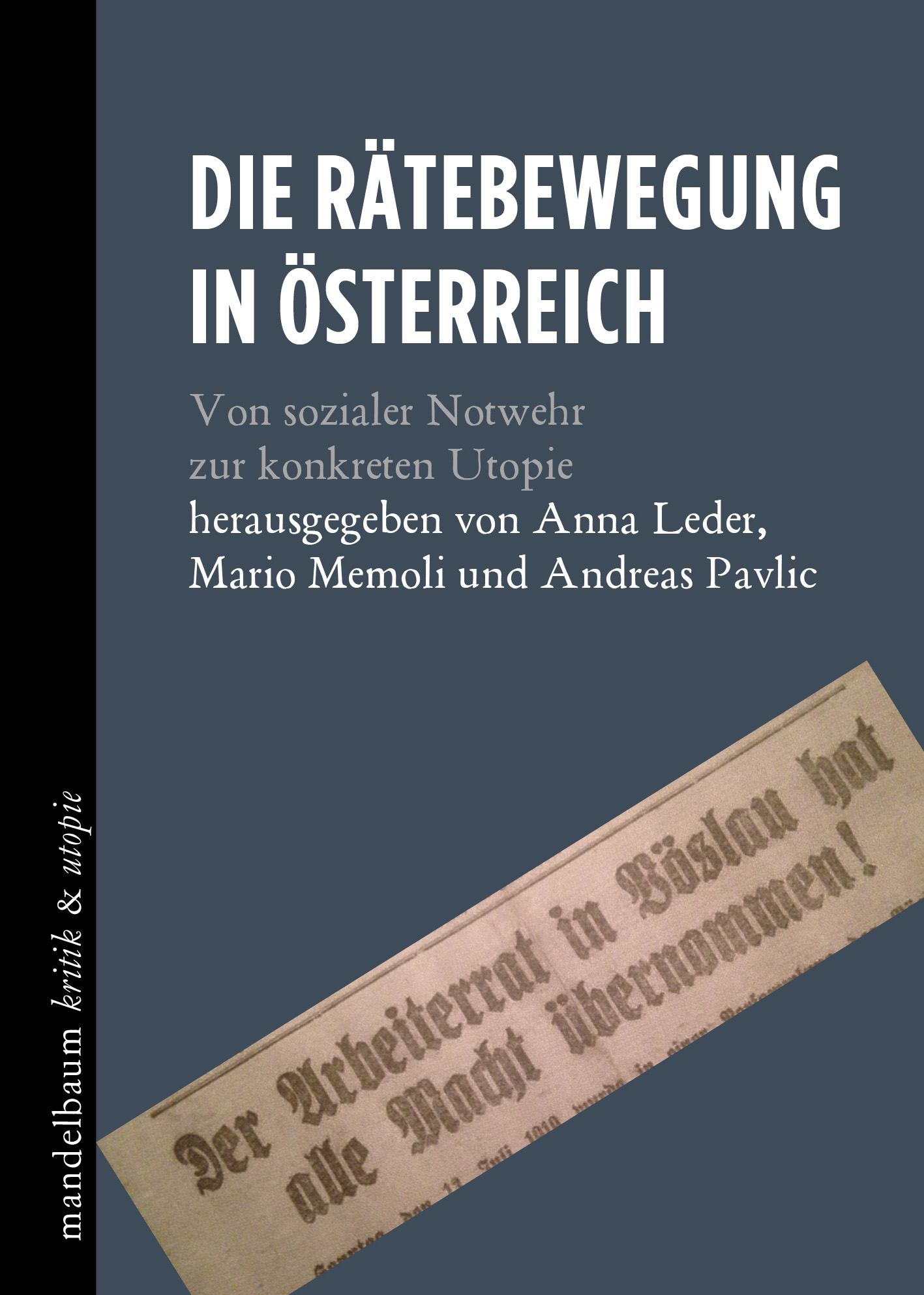 Robert Foltin: Die Rätebewegung in Österreich...